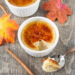 MAPLE SPICE CREME BRULEE. A creamy custard baked with a touch of cinnamon and sweetened with maple syrup, then topped with a crunchy caramelized sugar coating. Only 5 ingredients required to make this easy delicious dessert.