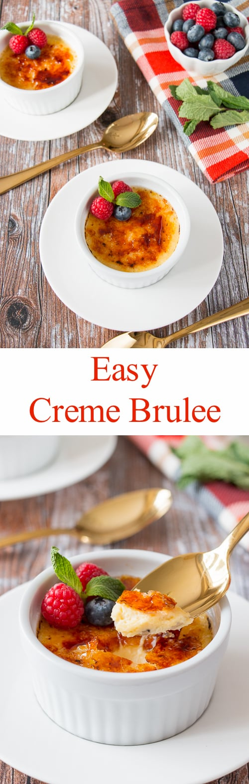 See how easy it is to make creme brulee with just 4 ingredients. There is no need to heat the cream or temper the eggs in this recipe. #cremebrulee #easycremebrulee #vanillacremebrulee
