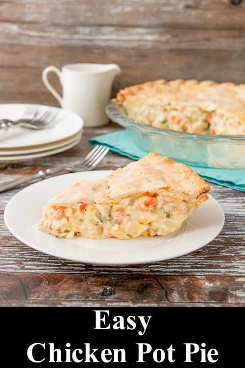 This chicken pot pie is made with a flaky pie crust filled with a creamy sauce that is loaded with chicken, potatoes and veggies. #chickenpotpie #easychickenpotpie #recipe #comfortfood